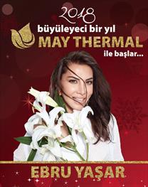 May Thermal Resort Yılbaşı Programı - Ebru Yaşar